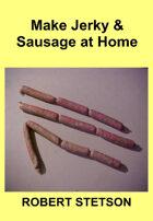 Make Jerky & Sausage at Home