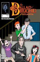 The Ballad of Brighid of Atlanta #2 (Kid-Friendly Version)
