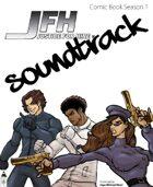 JFH: Justice For Hire - Comic Book Season 1 Soundtrack