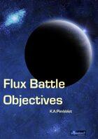Flux Battle Objectives