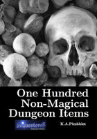 One Hundred Non-Magical Dungeon Items