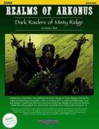 Dark Raiders of Misty Ridge
