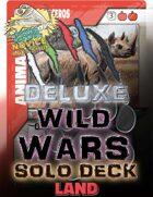 Wild Wars - Deluxe Solo Deck - Land