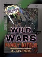 Wild Wars: Family Battle!