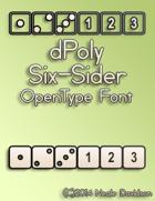 dPoly Six-Sider OpenType Font