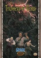 Space 1889 - Thunders of Venus (Savage Worlds Version)