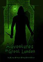 Adventures in Great Lunden