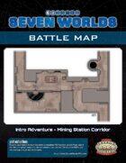 Seven Worlds Battlemap 01 - Mining Station Corridor