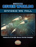 Seven Worlds Module 2: Divided We Fall