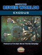 Seven Worlds Module 6: Exodus