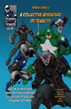 Torrid Comics presents a collective adventure of tenacity