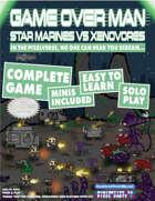 Game Over Man! A Solo Skirmish Game of Dark Atmospheric Sci-Fi...cute fun!