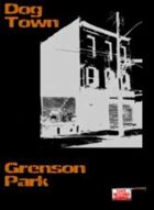 Dog Town: Grenson Park