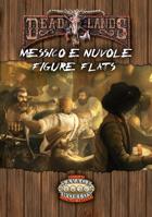 DeadLands Reloaded: Messico & Nuvole - Figure Flats
