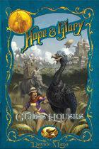 Hope&Glory: Glass Houses