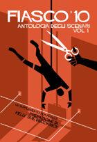 Fiasco - Antologia Vol.1 (ITA)