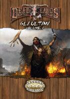 Deadlands - Gli Ultimi Volume 1 (ITA)