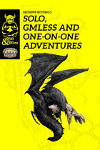 Gold&Glory: Solo, GMLESS and One-on-One Adventures