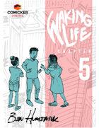 Waking Life #5: Seeing Things