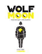 WolfMoon: A One-Shot Horror Story