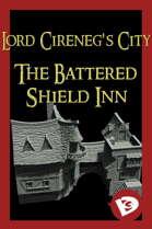 Lord Cireneg's City: The Battered Shield Inn