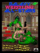 Galaxy Wrestling All-Stars #3