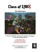 Class of 198X - The Adventure