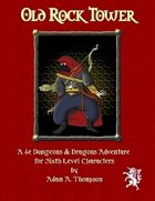 Old Rock Tower - 4e Dungeons & Dragons Adventure