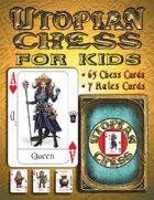 Utopian Chess Cards for Kids