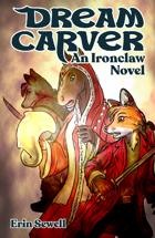 DREAM-CARVER - An Ironclaw Novel