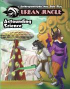 ASTOUNDING SCIENCE - Retro-Futuristic Options for Urban Jungle