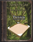 Playing in the Sand - Wilderness Encounters Preview