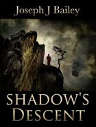 Shadow's Descent