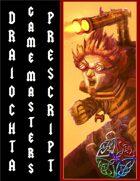 Draiochta Game Master's Prescript (first run)
