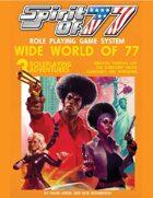 Spirit of 77: Wide World of 77