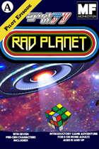 "Pilot: ""Rad Planet - Big Trouble in Little Jupiter"""