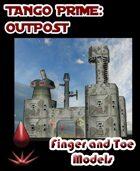 Tango Prime: Outpost