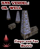 Ana Verde: Oil Well