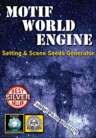 Motif World Engine (Worldbuilding Scene & Setting Seed Generator)