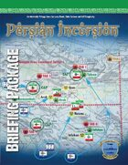 Persian Incursion Briefing Booklet