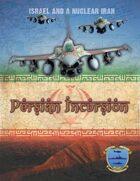 Persian Incursion (all three booklets)