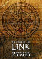 Order of the Link Rulebook Primer