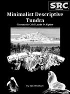 Minimalist Descriptive Tundra