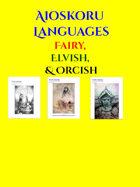 Aioskoru Elvish Fairy and Orcish Languages [BUNDLE]