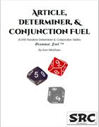 Article, Determiner, & Conjunction Fuel