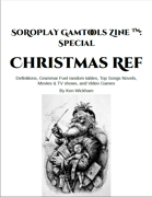 SoRoPlay GamTools Zine: Christmas Ref