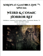 SoRoPlay GamTools Zine: Weird & Cosmic Horror Ref