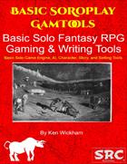 Basic Solo Fantasy RPG Gaming & Writing Tools