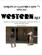 SoRoPlay GamTools Zine: Western Ref
