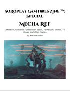 SoRoPlay GamTools Zine: Mecha Ref